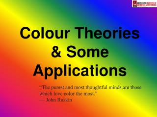 Colour Theories & Some Applications