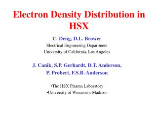 Electron Density Distribution in  HSX