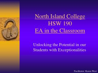 North Island College HSW 190 EA in the Classroom