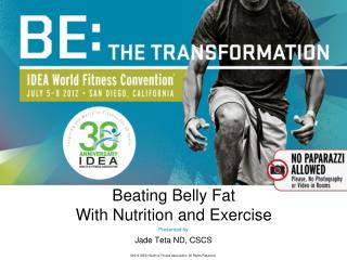 Beating Belly Fat  With Nutrition and Exercise