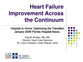 Heart Failure Improvement Across the Continuum