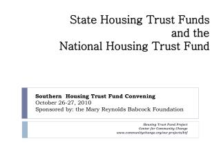 State Housing Trust Funds  and the  National Housing Trust Fund