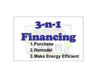 3-n-1  Financing