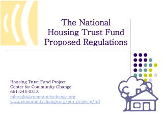 The National  Housing Trust Fund  Proposed Regulations