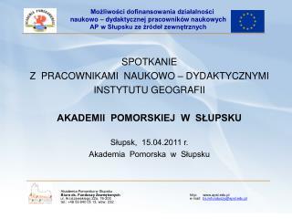1. Biuro ds. Funduszy Zewnętrznych AP w Słupsku