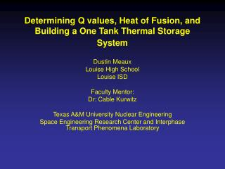 Determining Q values, Heat of Fusion, and Building a One Tank Thermal Storage System