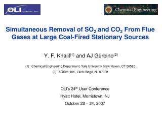 Simultaneous Removal of SO2 and CO2 From Flue Gases at Large Coal-Fired Stationary Sources