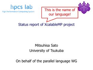 Status report of XcalableMP project