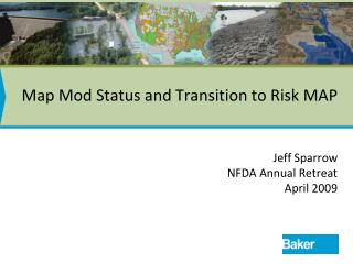 Map Mod Status and Transition to Risk MAP