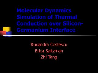 Molecular Dynamics Simulation of Thermal Conduction over Silicon-Germanium Interface
