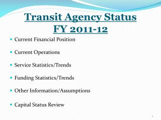 Transit Agency Status FY 2011-12