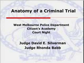 Anatomy of a Criminal Trial