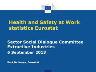 Health and Safety at Work statistics Eurostat