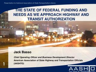 Jack Basso  Chief Operating Officer and Business Development Director