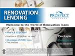 Welcome to the world of Renovation loans