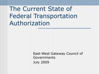 The Current State of Federal Transportation Authorization