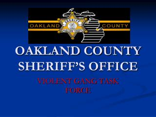 OAKLAND COUNTY SHERIFF�S OFFICE