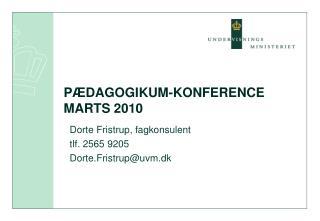 PÆDAGOGIKUM-KONFERENCE MARTS 2010