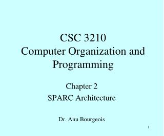 CSC 3210 Computer Organization and Programming