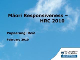 M ā ori Responsiveness –  HRC 2010