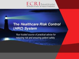 The  Healthcare Risk Control  ( HRC )  System