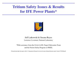 Tritium Safety Issues & Results for IFE Power Plants*