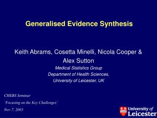 Generalised Evidence Synthesis