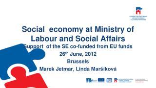 26 th June , 201 2 Brussels  Marek Jetmar , Linda  Maršíková
