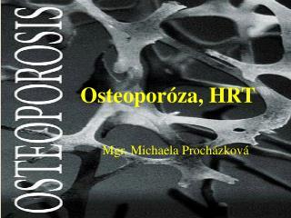 Osteopor�za, HRT