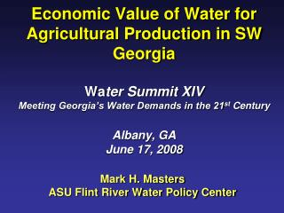 Mark H. Masters ASU Flint River Water Policy Center