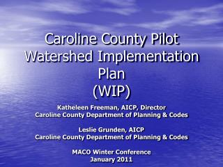 Caroline County Pilot Watershed Implementation Plan (WIP)