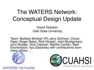 The WATERS Network:  Conceptual Design Update