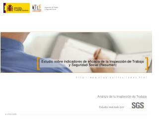 Estudio sobre indicadores de eficacia de la Inspección de Trabajo y Seguridad Social (Resumen)