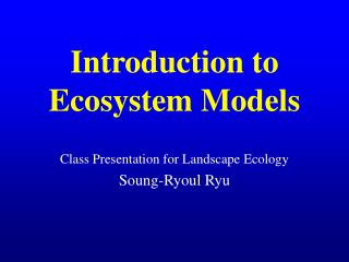 Introduction to Ecosystem Models