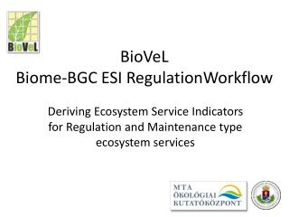 BioVeL  Biome-BGC ESI Regulation Workflow