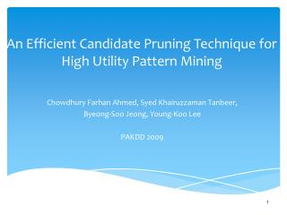 An Efficient Candidate Pruning Technique for High Utility Pattern Mining