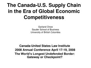 The Canada-U.S. Supply Chain in the Era of Global Economic Competitiveness