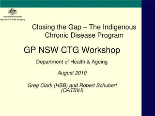 Closing the Gap – The Indigenous Chronic Disease Program