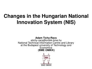 Changes in the Hungarian National Innovation System (NIS)