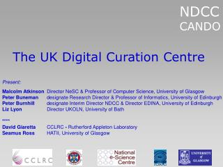 The UK Digital Curation Centre