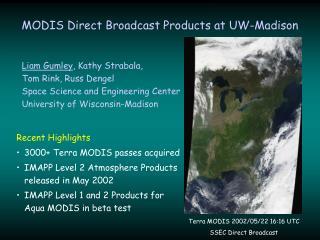 MODIS Direct Broadcast Products at UW-Madison