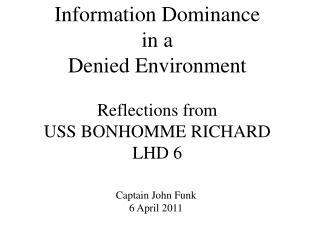 Captain John Funk 6 April 2011