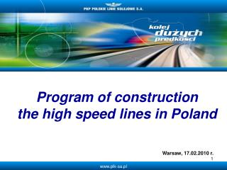 Program of construction  the high speed  lines  in Poland