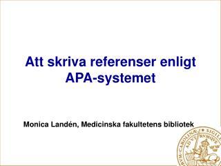 Att skriva referenser enligt APA-systemet
