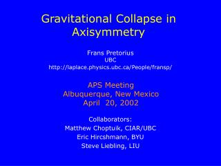 Gravitational Collapse in  Axisymmetry