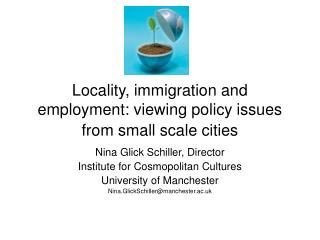 Locality, immigration and employment: viewing policy issues from small scale cities