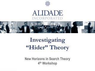 Investigating  �Hider� Theory