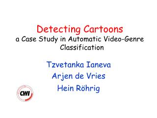 Detecting Cartoons  a Case Study in Automatic Video-Genre   Classification