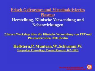 European Pharmacopoeia: ( Plasma humanum ad separationem )