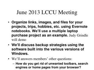 June 2013 LCCU Meeting